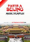 mini-partir-a-beijing-mode-d-emploi